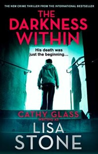 The Darkness Within by Lisa Stone (9780008236694) - PaperBack - Crime Mystery & Thriller