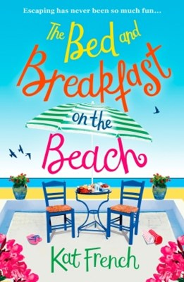 (ebook) The Bed and Breakfast on the Beach: A gorgeous feel-good read from the bestselling author of One Day in December