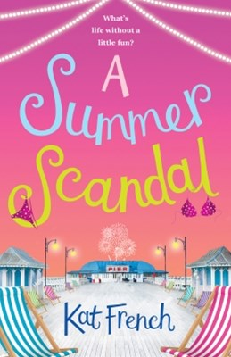 (ebook) A Summer Scandal: The perfect summer read by the author of One Day in December