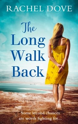 (ebook) The Long Walk Back: the perfect uplifting second chance romance for 2018