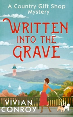 Written into the Grave (A Country Gift Shop Cozy Mystery series, Book 3)