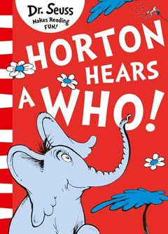 Horton Hears A Who! [Yellow Back Book Edition]