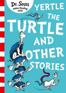Yertle The Turtle And Other Stories [Yellow Back Book Edition] by Dr Seuss (9780008240035) - PaperBack - Picture Books
