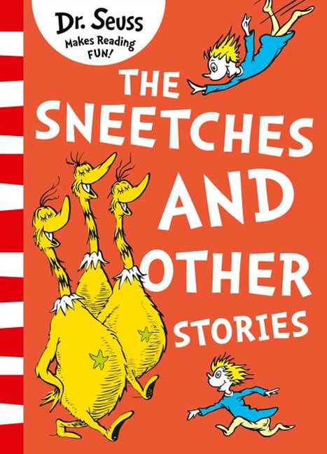 The Sneetches And Other Stories [Yellow Back Book Edition]