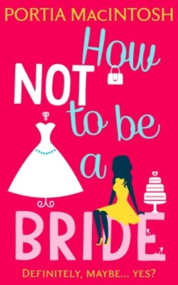 (ebook) How Not to be a Bride