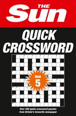 The Sun Quick Crossword Book 5: Over 200 Quick Crossword Puzzles From Britain's Favourite Newspaper