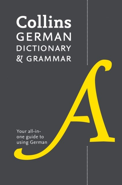 Collins German Dictionary And Grammar: 112,000 Translations Plus GrammarTips [Eighth Edition]