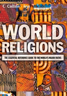 (ebook) World Religions: The esential reference guide to the world's major faiths (Collins Keys) - Reference