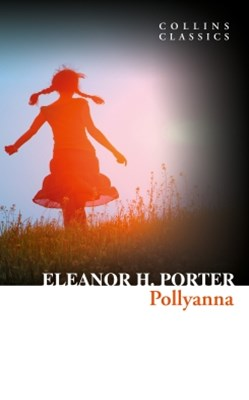 (ebook) Pollyanna (Collins Classics)
