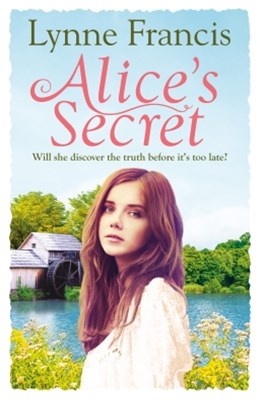 (ebook) Alice's Secret: A gripping story of love, loss and a historical mystery finally revealed (The Mill Valley Girls)