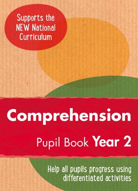 Year 2 Comprehension: Pupil Book