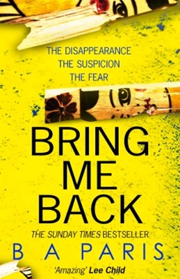 (ebook) Bring Me Back: The gripping Sunday Times bestseller now with an explosive new ending!