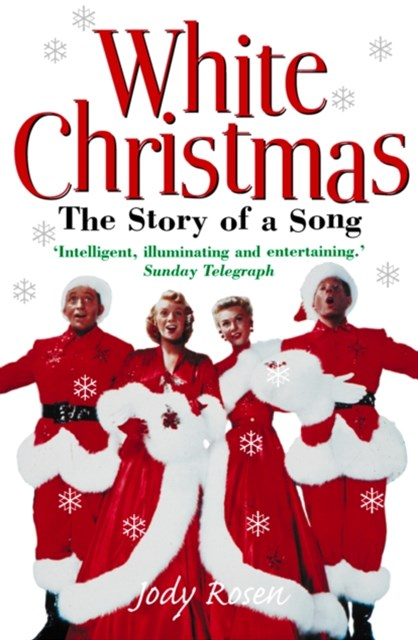 White Christmas: The Story of a Song