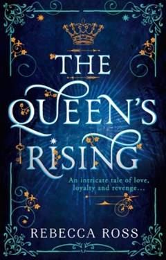 (ebook) The Queen's Rising (The Queen's Rising, Book 1)