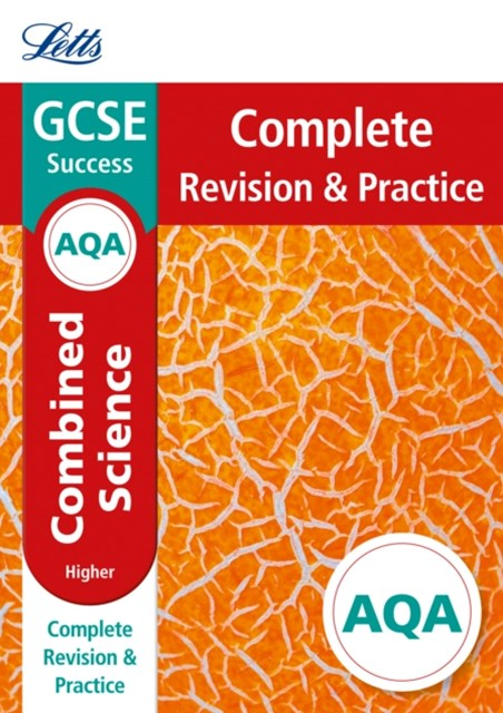 AQA GCSE Combined Science Higher Complete Revision & Practice