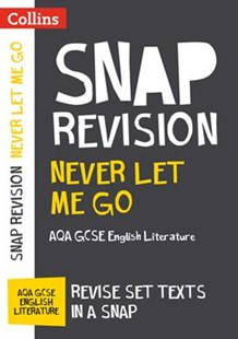 Never Let Me Go: AQA GCSE English Literature Text Guide by Collins GCSE (9780008247140) - PaperBack - Education Study Guides