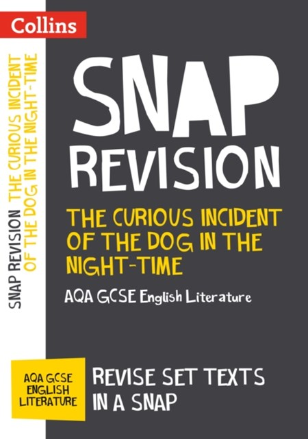 Curious Incident of the Dog in the Night-Time: AQA GCSE English Literature Text Guide