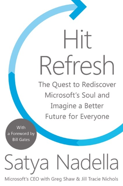 (ebook) Hit Refresh: A Memoir by Microsoft's CEO