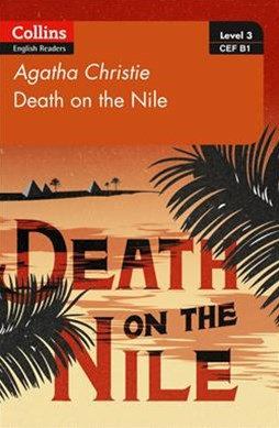 Collins Agatha Christie ELT Readers - Death On The Nile: B1