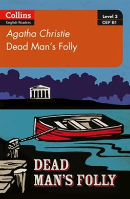 Collins Agatha Christie ELT Readers - Dead Man's Folly: B1