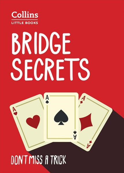 Collins Little Books - Bridge Secrets [Second Edition]