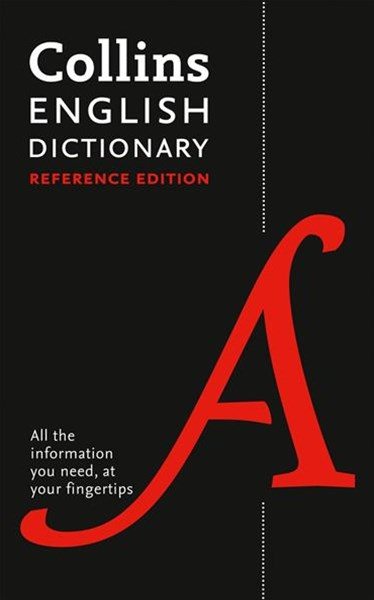 Collins English Dictionary Reference Edition: 290,000 Words And Phrases [Second Edition]