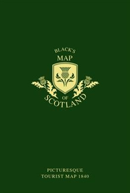 Black's Map Of Scotland: Picturesque Tourist Map 1840