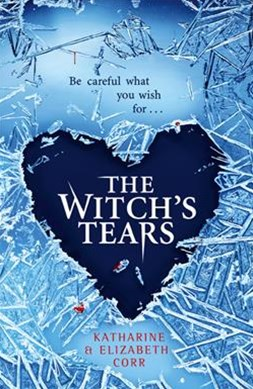 The Witch's Tears (The Witch's Kiss Trilogy, Book 2)