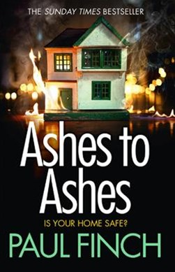 Ashes to Ashes (Detective Mark Heckenburg, Book 6)