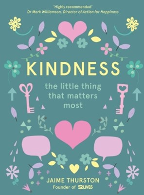 (ebook) Kindness: The Little Thing that Matters Most