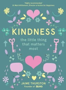(ebook) Kindness: The Little Thing that Matters Most - Family & Relationships Relationships