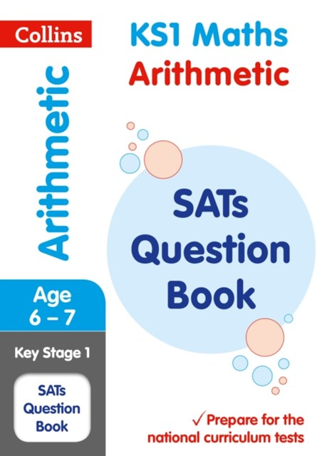 KS1 Mathematics - Arithmetic SATs Question Book