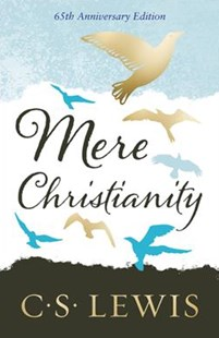 Mere Christianity [Gift Edition] by C. S. Lewis (9780008254599) - HardCover - Religion & Spirituality Christianity