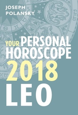Leo 2018: Your Personal Horoscope