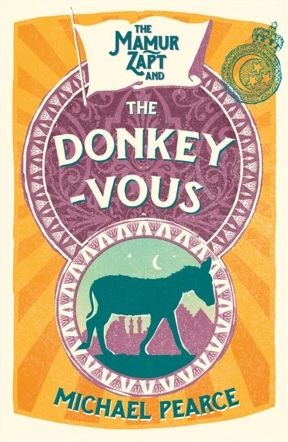 The Mamur Zapt and the Donkey-Vous (Mamur Zapt, Book 3)