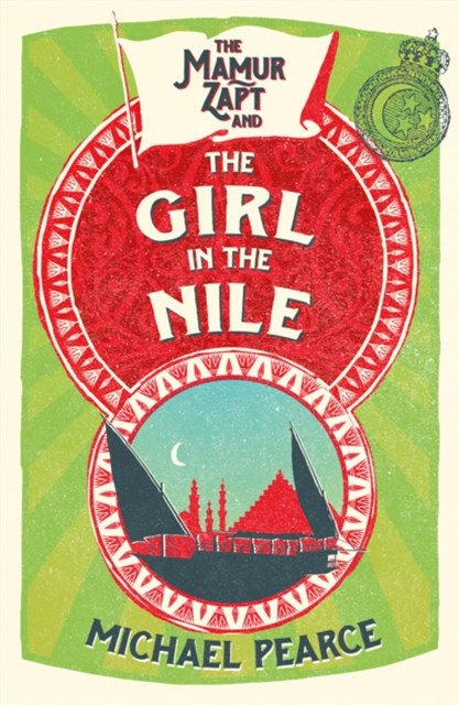 The Mamur Zapt and the Girl in Nile (Mamur Zapt, Book 5)
