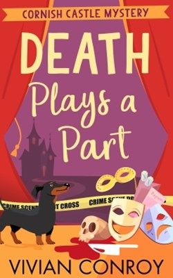 Death Plays a Part (Cornish Castle Mystery, Book 1)
