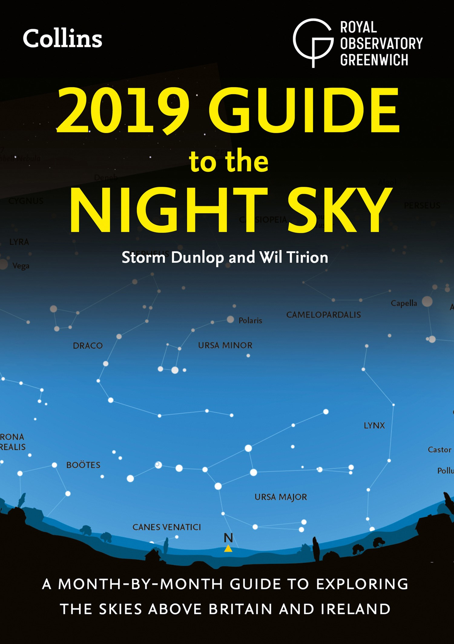 2019 Guide To The Night Sky: Month-by-month Guide To Exploring The Skies Above Britain And Ireland