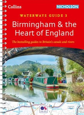 Collins Nicholson Waterways Guides - Birmingham & The Heart Of England -No. 3