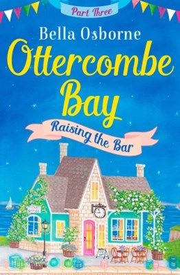 (ebook) Ottercombe Bay – Part Three: Raising the Bar (Ottercombe Bay Series)