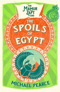 The Mamur Zapt and the Spoils Of Egypt