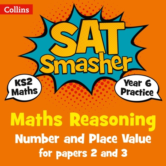 Year 6 Maths Reasoning - Number and Place Value for Papers 2 and 3