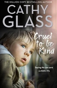 Cruel to Be Kind by CATHY GLASS (9780008259556) - PaperBack - Biographies General Biographies