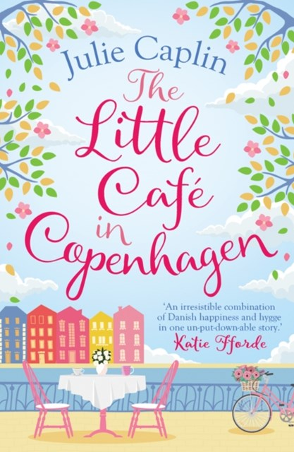 (ebook) The Little Café in Copenhagen: Fall in love and escape the winter blues with this wonderfully heartwarming and feelgood novel (Romantic Escapes, Book 1)