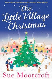 (ebook) The Little Village Christmas: The #1 Christmas bestseller returns with the most heartwarming romance of 2018 - Modern & Contemporary Fiction General Fiction