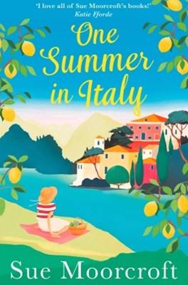 (ebook) One Summer in Italy: The most uplifting summer romance you need to read in 2018