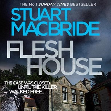 Flesh House [Unabridged Edition]