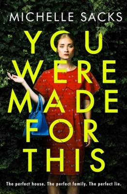 You Were Made for This: The dark, shocking thriller that everyone is talking about