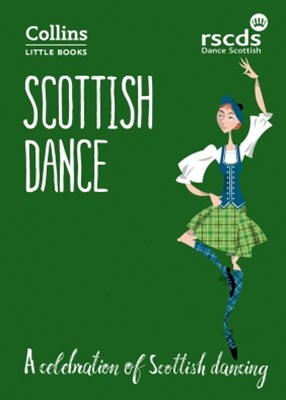 (ebook) Scottish Dance: A celebration of Scottish dancing (Collins Little Books)
