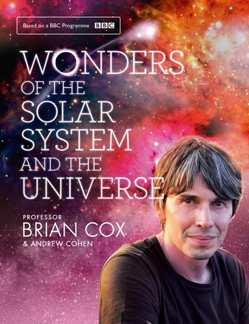 Wonders of the Solar System and The Universe